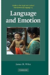Language and Emotion: An Introduction (Studies in the Social and Cultural Foundations of Language Book 25) Kindle Edition