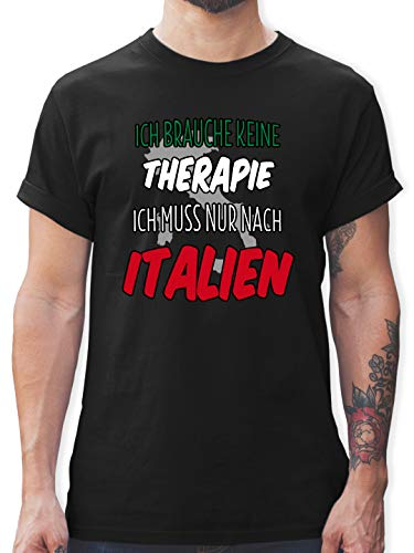 Länder - Ich Brauche Keine Therapie ich muss nur nach Italien - L - Schwarz - Tshirt ich Brauche Keine Therapie männer - L190 - Tshirt Herren und Männer T-Shirts