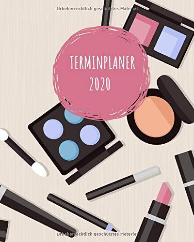 Terminplaner 2020: Terminübersicht für Make-Up Artisten  | Tagesplan mit viertelstündiger Zeiteinteilung | Von 7:00 bis 20:00