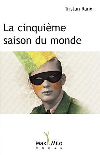 LA CINQUIEME SAISON DU MONDE