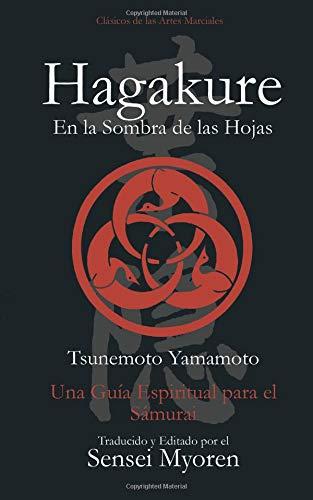 Hagakure: Una Guía Espiritual para el Samurái