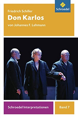 Schroedel Interpretationen: Friedrich Schiller: Don Karlos