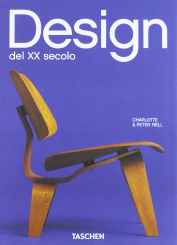 Design del ventesimo secolo. Ediz. illustrata