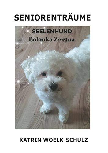 Seniorenträume: Seelenhund Bolonka Zwetna