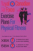 Royal Canadian Air Force Exercise Plans for Physical Fitness: Two Books in One / Two Famous Basic Plans (The XBX Plan for Women, the 5BX Plan for Men): Two Books in One Two Famous Basic Plans (The XBX Plan for Women, the 5BX Plan for Men)