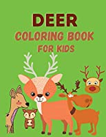 Deer Coloring Book: Coloring Book for Kids 4-8 Years Old - Activity Book for Children