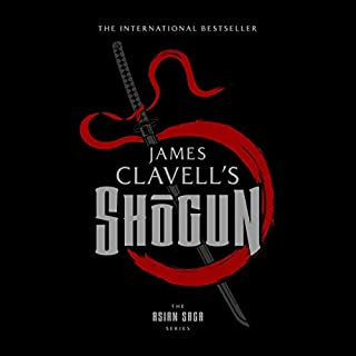 Shogun     The Epic Novel of Japan: The Asian Saga, Book 1              Written by:                                                                                                                                 James Clavell                               Narrated by:                                                                                                                                 Ralph Lister                      Length: 53 hrs and 33 mins     98 ratings     Overall 4.7