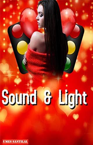 Sound & Light (English Edition)