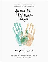 [(You and Me Forever Workbook : Marriage in Light of Eternity)] [By (author) Francis Chan ] published on (February, 2015)