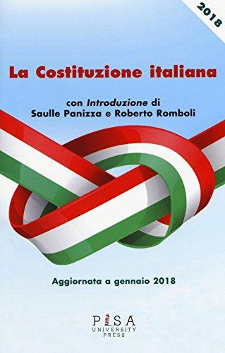 La Costituzione italiana. Aggiornata a gennaio 2018