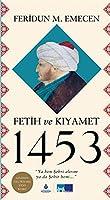 Fetih ve Kiyamet 1453