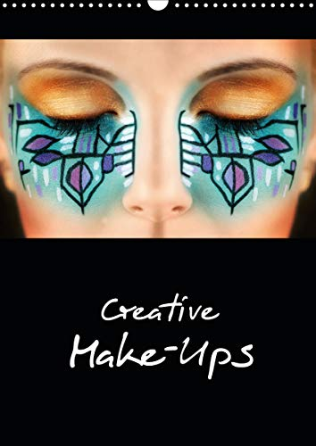 Creative Make-Ups 2021 (Wandkalender 2021 DIN A3 hoch)