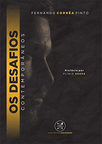 Os Desafios Contemporâneos (Portuguese Edition)