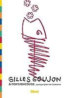 Gilles Goujon à Fontjoncouse - ... quelque part en Corbières de Gilles Goujon