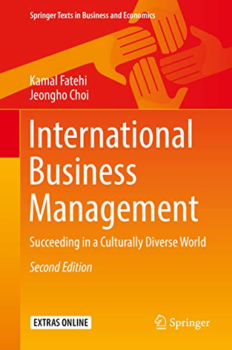 International Business Management: Succeeding in a Culturally Diverse World (Springer Texts in Business and Economics) (English Edition)