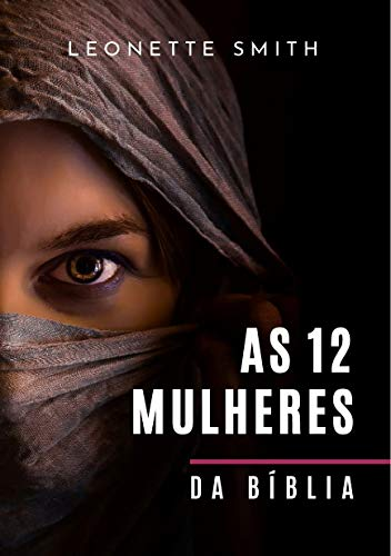 12 Mulheres da Bíblia