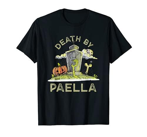 Death by Paella Foodie Arroz Plato Amante de Alimentos Comida Espaola Camiseta