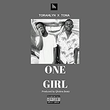 One Girl (feat. Tona)