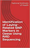Identification of Laying-Related SNP Markers in Geese Using RAD Sequencing (English Edition)