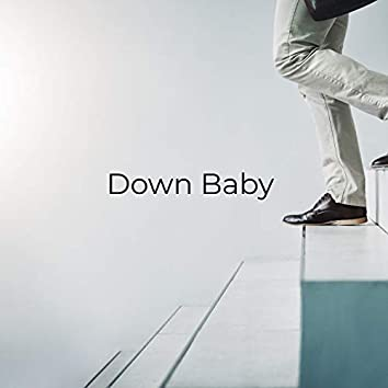 Down Baby