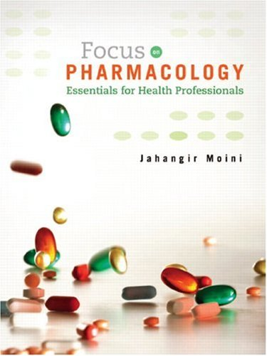 Focus on Pharmacology: Essentials for Health Professionals