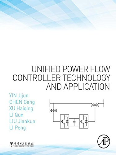 Unified Power Flow Controller Technology and Application (English Edition)