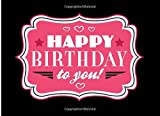 Happy Birthday To You!: Blank Coupon Book