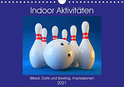 Indoor Aktivitäten. Billard, Darts und Bowling. Impressionen (Wandkalender 2021 DIN A4 quer)