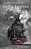 The Science of Steam Engines