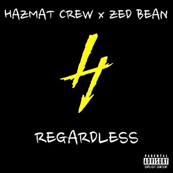 Regardless (feat. Zed Bean)
