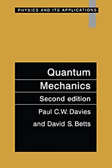 Quantum Mechanics, Second edition by [Paul C.W. Davies]