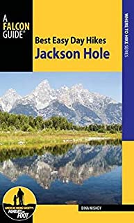 Best Easy Day Hikes Jackson Hole (Falcon Guides Where to Hike)