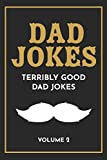 Dad Jokes: The Terribly Good Dad jokes book| Father's Day gift, Dads...