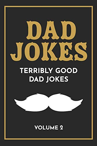 Dad Jokes: The Terribly Good Dad jokes book| Father's...
