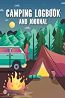 Camping Logbook & Journal: Camping Activity Planner Notebook | Logbook Hiking Checklist Keepsake Memories For Kids Boys Girls Adults Family