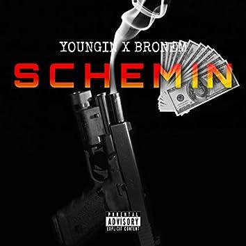 Schemin' (feat. Bronem Gte)