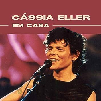 Cássia Eller Em Casa