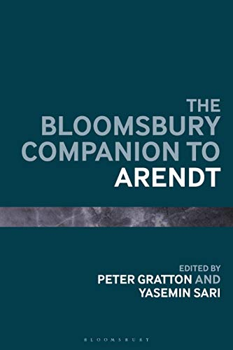 The Bloomsbury Companion to Arendt (Bloomsbury Companions) (English Edition)