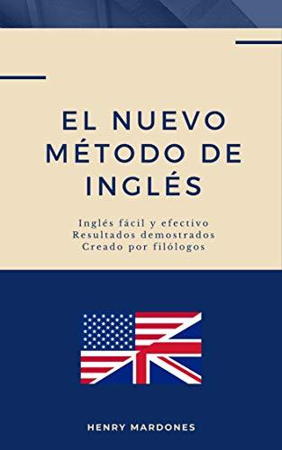 El Nuevo Método de Inglés: Nuevo Método de Inglés para profesores y estudiantes