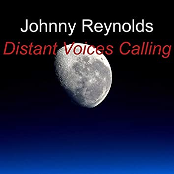 Distant Voices Calling