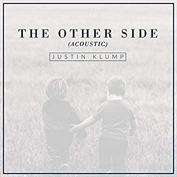 The Other Side (Acoustic)