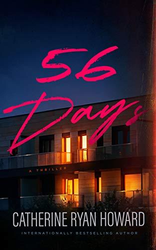 56 Days: A Thriller