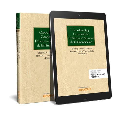 Crowdfunding: cooperación colectiva al servicio de la financiación (Papel + e-book) (Monografía)