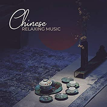 Chinese Relaxing Music