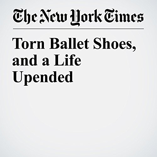 Torn Ballet Shoes, and a Life Upended copertina