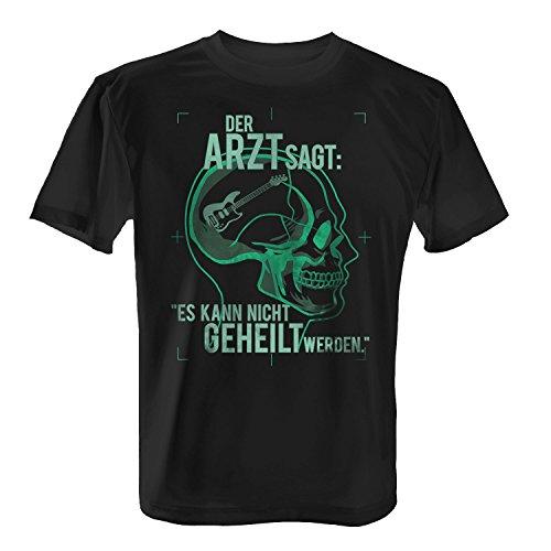 Fashionalarm Herren T-Shirt - Der Arzt SAGT es kann Nicht geheilt Werden - Bass | Fun Shirt mit lustigem Spruch & Motiv Bassist Rock Band Musiker, Farbe:schwarz;Größe:XL