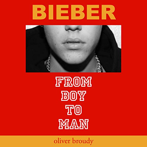 Bieber: From Boy to Man cover art