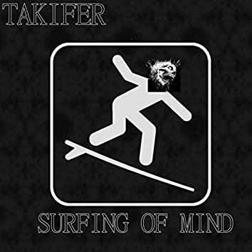 Surfing of mind