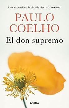 El don supremo (Spanish Edition) by [Paulo Coelho]