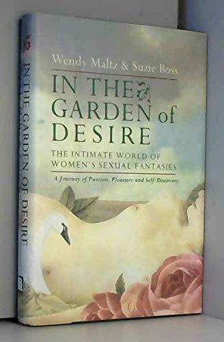 In the Garden of Desire